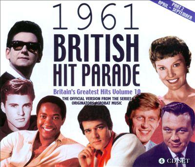 1961 British Hit Parade, Pt. 2: April-September