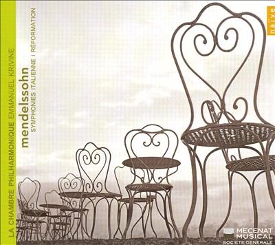 Mendelssohn: Symphonies Italienne, Réformation