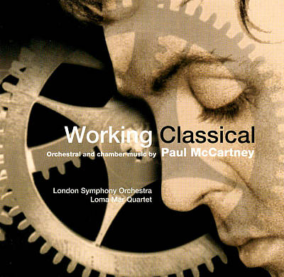 Working Classical: Orchestral and Chamber Music by Paul McCartney