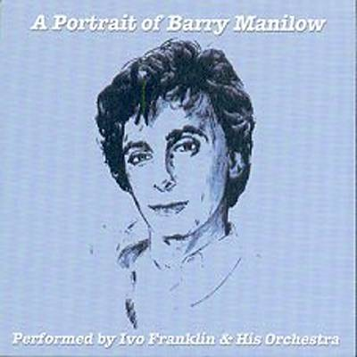 A Portrait of Barry Manilow