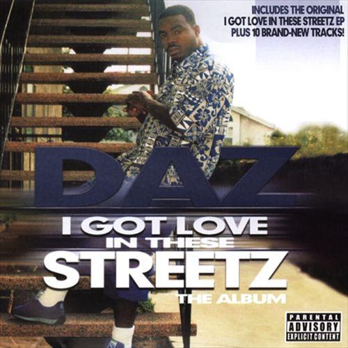 I Got Love in These Streetz