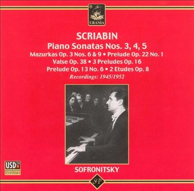 Scriabin: Piano Sonatas Nos. 3-5  and Other Piano Works