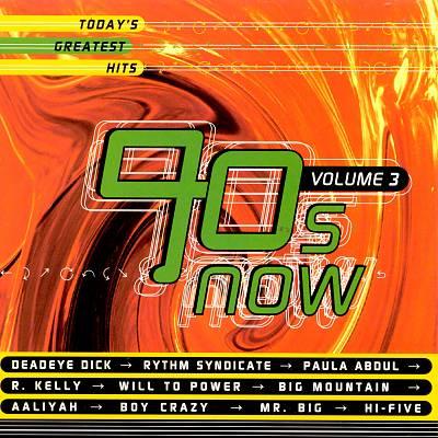 90's Now, Vol. 3
