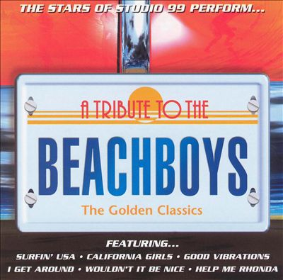 A Tribute to the Beach Boys: The Golden Classics