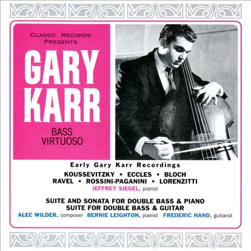 Gary Karr: Bass Virtuoso