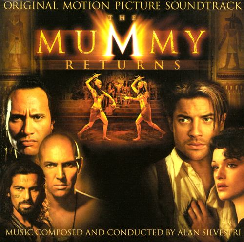 The Mummy Returns [Original Motion Picture Soundtrack]