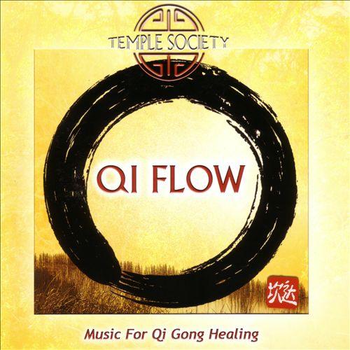Qi Flow: Music for Qi Gong Healing