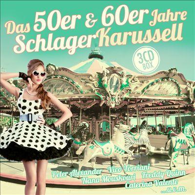 Das 50er & 60er Jahre Schlager Karussell