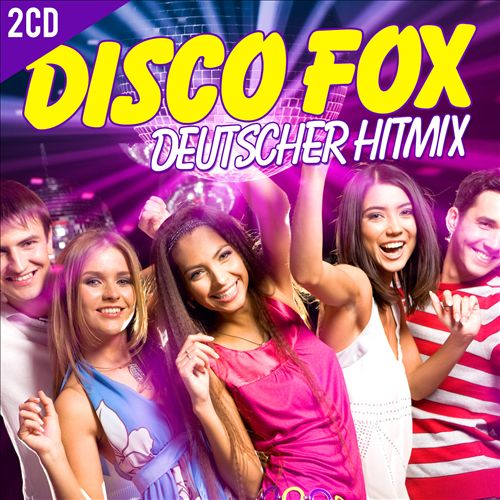 Disco Fox: Deutscher Hitmix
