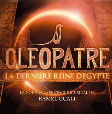 Cléopâtre: La Dernèire Reine D'Egypte