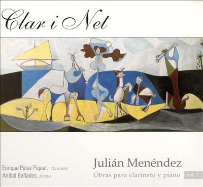 Julián Menéndez: Obras para clarinete y piano, Vol. 1