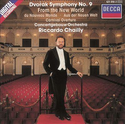 Dvorák: Symphony No. 9 From the New World; Carnival Overture