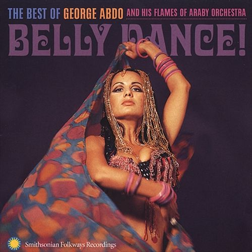Best of George Abdo and His Flames of Araby Orchestra