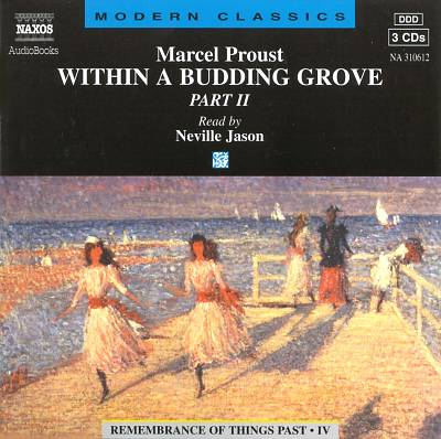 Marcel Proust: Within a Budding Grove, Pt. 2
