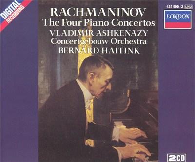 Rachmaninov: The Four Piano Concertos [1984-86 Recording]