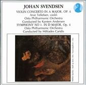 Johan Svendsen: Violin Concerto, Op. 6; Symphony No. 1, Op. 4