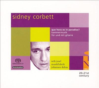 Sidney Corbett: Que hora es in paradiso?