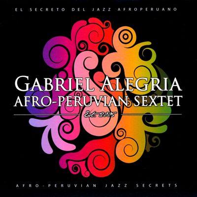 Afro-Peruvian Jazz Secrets