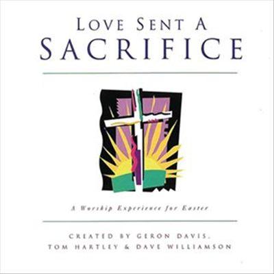 Love Sent a Sacrifice