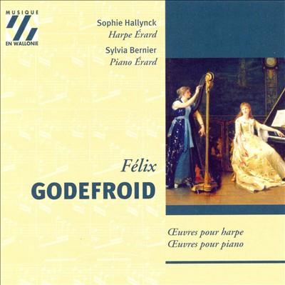 Félix Godefroid: Pièces pour harpe et pour piano
