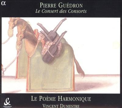 Pierre Guédron: Le Consert des Consorts