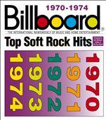 Billboard Top Soft Rock Hits: 1970-1974