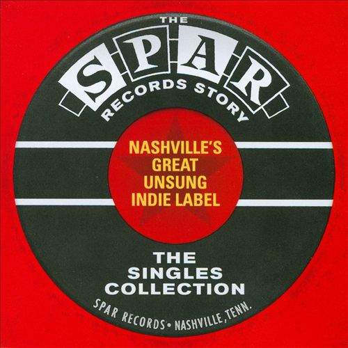 The Spar Records Story: The Singles Collection