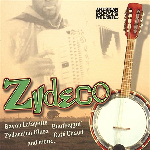 American Roots Music: Zydeco