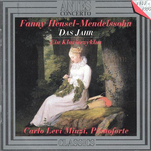 Fanny Mendelssohn: Das Jahr; Ein Klavierzyklus