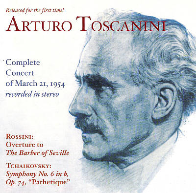 Toscanini's Complete Concert of March 21, 1954