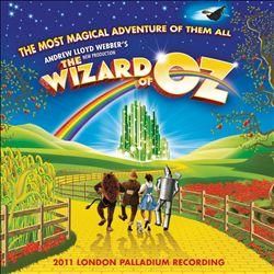 Andrew Lloyd Webber's New Production of The Wizard of Oz [2011 London Palladium Recording]