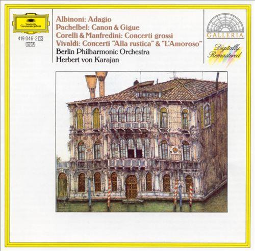 Albinoni: Adagio; Pachelbel: Canon & Gigue