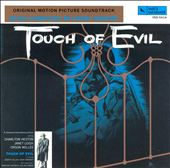 Touch of Evil [Original Motion Picture Soundtrack]
