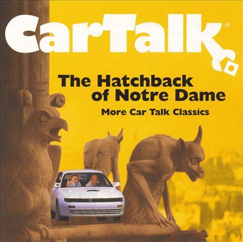 Car Talk: The Hatchback of Notre Dame