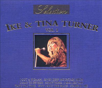 Selection of Ike & Tina Turner, Vol. 1