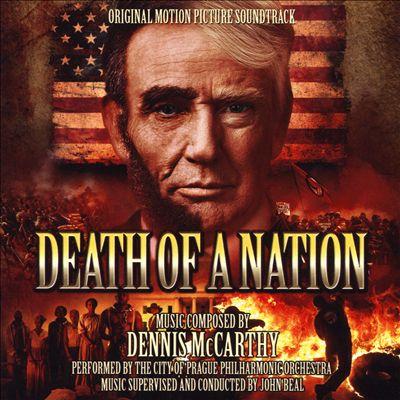 Death of a Nation [Original Motion Picture Soundtrack]