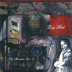 Lucy Ford: The Atmosphere EPs