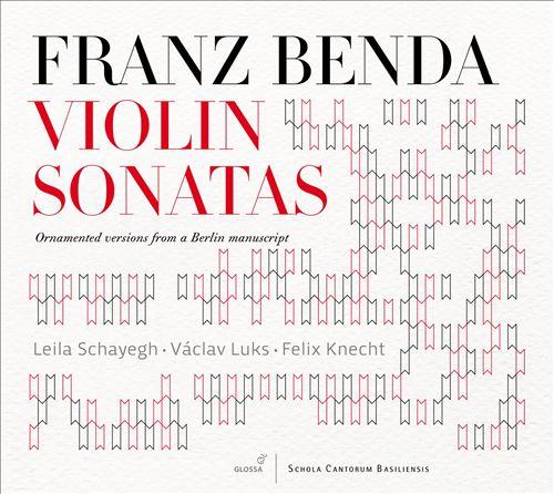 Franz Benda: Violin Sonatas