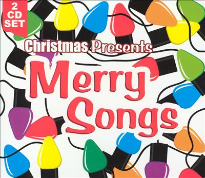 Christmas Presents: Merry Songs
