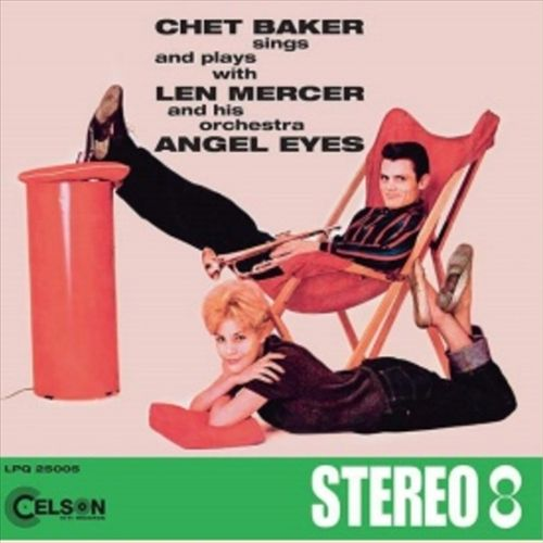 Sings and Plays with Len Mercer and His Orchestra Angel Eyes