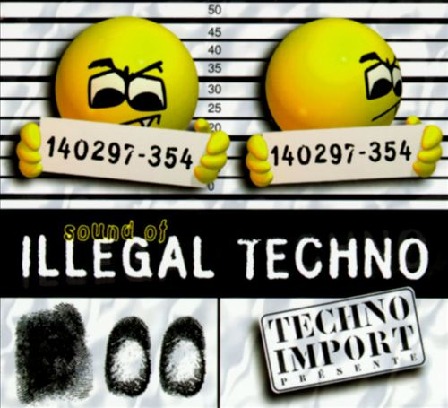 Sound of Illegal Techno