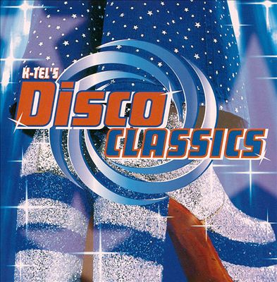 Disco Classics [K-Tel]