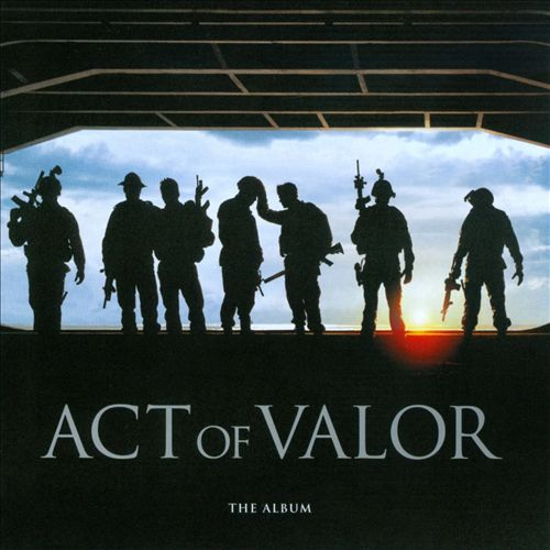 Act of Valor: The Album [Original Soundtrack]