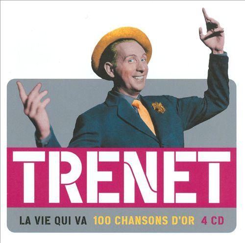 100 Chansons d'Or/Vie Qui Va