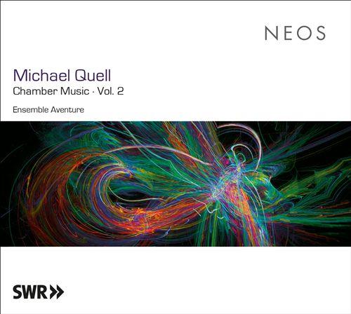 Michael Quell: Chamber Music, Vol. 2
