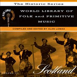 World Library of Folk and Primitive Music, Vol. 3: Scotland
