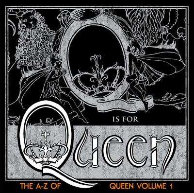 The A-Z of Queen, Vol. 1