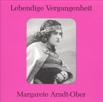 Lebendige Vergangenheit: Margarete Arndt-Ober
