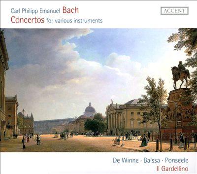 Carl Philipp Emanuel Bach: Concertos for various instruments