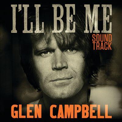 I'll Be Me [Original Soundtrack]